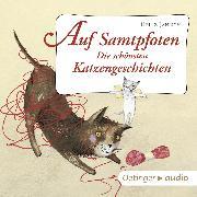 Cover-Bild zu Auf Samtpfoten. Die schönsten Katzengeschichten (Audio Download) von Janisch, Heinz