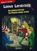 Cover-Bild zu Neubauer, Annette: Loewe Lernkrimis - Das geheime Versteck / Das Phantom schlägt zurück