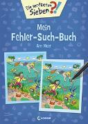 Cover-Bild zu Loewe Lernen und Rätseln (Hrsg.): Die verflixten Sieben - Mein Fehler-Such-Buch - Am Meer