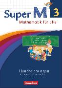 Cover-Bild zu Super M, Mathematik für alle, Westliche Bundesländer - Neubearbeitung, 3. Schuljahr, Handreichungen für den Unterricht von Viseneber, Gabriele