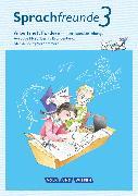 Cover-Bild zu Sprachfreunde, Sprechen - Schreiben - Spielen, Ausgabe Nord (Berlin, Brandenburg, Mecklenburg-Vorpommern) - Neubearbeitung 2015, 3. Schuljahr, Arbeitsheft Fördern von Junghänel, Katrin