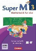 Cover-Bild zu Super M, Mathematik für alle, Westliche Bundesländer - Neubearbeitung, 3. Schuljahr, Arbeitsheft mit interaktiven Übungen auf scook.de, Mit CD-ROM von Manten, Ursula