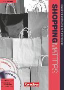 Cover-Bild zu Shopping Matters, Englisch für Einzelhandel und Verkauf, Third Edition - Komplette Neubearbeitung, A2-B2, Handreichungen für den Unterricht, Mit 2 Audio-CDs und 1 CD-ROM von Kleinschroth, Robert