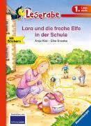 Cover-Bild zu Lara und die freche Elfe in der Schule - Leserabe 1. Klasse - Erstlesebuch für Kinder ab 6 Jahren von Kiel, Anja