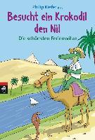 Cover-Bild zu Besucht ein Krokodil den Nil von Hammen, Josef (Illustr.)
