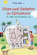 Cover-Bild zu Sitzen zwei Elefanten im Kühlschrank - Die schönsten Sommerwitze (eBook) von Kiefer, Philip (Hrsg.)