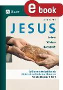 Cover-Bild zu Jesus - Leben, Wirken, Botschaft Klasse 5-7 (eBook) von Rieß, Wolfgang