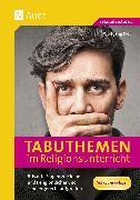 Cover-Bild zu Tabuthemen im Religionsunterricht von Rieß, Wolfgang