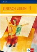 Cover-Bild zu Einfach Leben. Katholische Religion für Realschulen in Baden-Württemberg. Schülerband 5./6. Jahrgangsstufe von Riess, Wolfgang (Hrsg.)