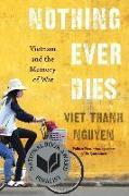 Cover-Bild zu Nguyen, Viet Thanh: Nothing Ever Dies