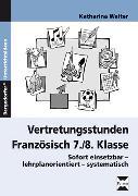Cover-Bild zu Vertretungsstunden Französisch 7./8. Klasse von Walter, Katharina