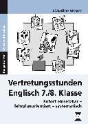 Cover-Bild zu Vertretungsstunden Englisch 7./8. Klasse von Steyer, Claudine