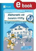 Cover-Bild zu Mathematik mit Detektiv Pfiffig Klasse 4 (eBook) von Wehren, Bernd