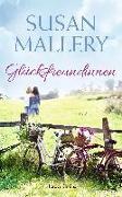 Cover-Bild zu Mallery, Susan: Glücksfreundinnen (eBook)