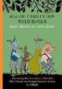 Cover-Bild zu Als die Tiere in den Wald zogen von Senckel, Barbara (Hrsg.)