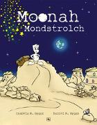 Cover-Bild zu Moonah Mondstrolch von Gygax, Daniel R.