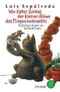 Cover-Bild zu Wie Kater Zorbas der kleinen Möwe das Fliegen beibrachte von Sepúlveda, Luis