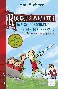 Cover-Bild zu Stohner, Anu: Robert und die wilden Ritter, Das Zauberschwert - Der Drachenwald (eBook)