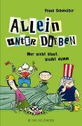 Cover-Bild zu Schmeißer, Frank: Allein unter Dieben - Wer nicht klaut, bleibt dumm