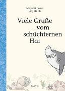 Cover-Bild zu Iwasa, Megumi: Viele Grüße vom schüchternen Hai