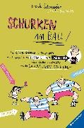 Cover-Bild zu Schmeißer, Frank: Schurken am Ball! (eBook)