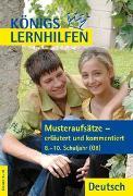 Cover-Bild zu Musteraufsätze - erläutert und kommentiert. 8.-10. Klasse von Wagner, Katja