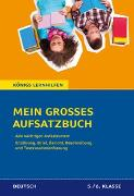 Cover-Bild zu Mein großes Aufsatzbuch - Deutsch 5./6. Klasse von Friepes, Christine
