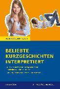 Cover-Bild zu Beliebte Kurzgeschichten interpretiert von Krischel, Volker