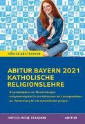 Cover-Bild zu Abitur Bayern 2021 Katholische Religionslehre von Bethke, Jürgen