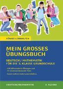 Cover-Bild zu Königs Lernhilfen: Mein großes Übungsbuch Deutsch & Mathematik für die 3. Klasse