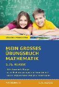 Cover-Bild zu Mein großes Übungsbuch Mathematik. 5./6. Klasse