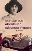 Cover-Bild zu Strohmeyr, Armin: Abenteuer reisender Frauen (eBook)