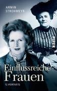 Cover-Bild zu Strohmeyr, Armin: Einflussreiche Frauen (eBook)