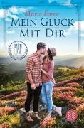 Cover-Bild zu Force, Marie: Mein Glück mit dir (eBook)
