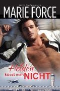 Cover-Bild zu Force, Marie: Helden küsst man nicht (eBook)