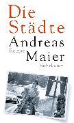 Cover-Bild zu Maier, Andreas: Die Städte (eBook)