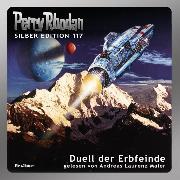 Cover-Bild zu Ewers, H. G.: Perry Rhodan Silber Edition 117: Duell der Erbfeinde (Audio Download)
