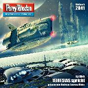 Cover-Bild zu Hirdt, Kai: Perry Rhodan 2941: TEIRESIAS spricht (Audio Download)