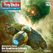 Cover-Bild zu Thurner, Michael Marcus: Perry Rhodan 2921: Die Gewitterschmiede (Audio Download)