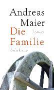 Cover-Bild zu Maier, Andreas: Die Familie (eBook)