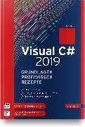Cover-Bild zu Visual C# 2019 - Grundlagen, Profiwissen und Rezepte von Kotz, Jürgen