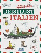 Cover-Bild zu DuMont Bildband Atlas der Reiselust Italien