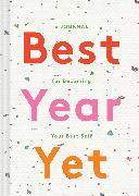 Cover-Bild zu Best Year Yet von Chronicle Books (Geschaffen)