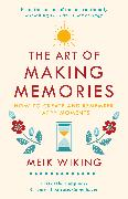 Cover-Bild zu The Art of Making Memories von Wiking, Meik