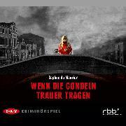 Cover-Bild zu Wenn die Gondeln Trauer tragen (Audio Download) von DuMaurier, Daphne