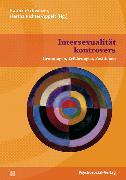 Cover-Bild zu Richter-Appelt, Hertha (Hrsg.): Intersexualität kontrovers (eBook)