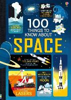 Cover-Bild zu Frith, Alex: 100 Things to Know About Space
