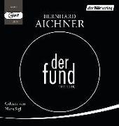 Cover-Bild zu Der Fund von Aichner, Bernhard