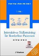 Cover-Bild zu Interaktives Skillstraining für Borderline-Patienten (eBook) von Wolf-Arehult, Martina
