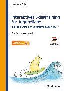 Cover-Bild zu Interaktives Skillstraining für Jugendliche mit Problemen der Gefühlsregulation (DBT-A) (eBook) von von Auer, Anne Kristin (Hrsg.)